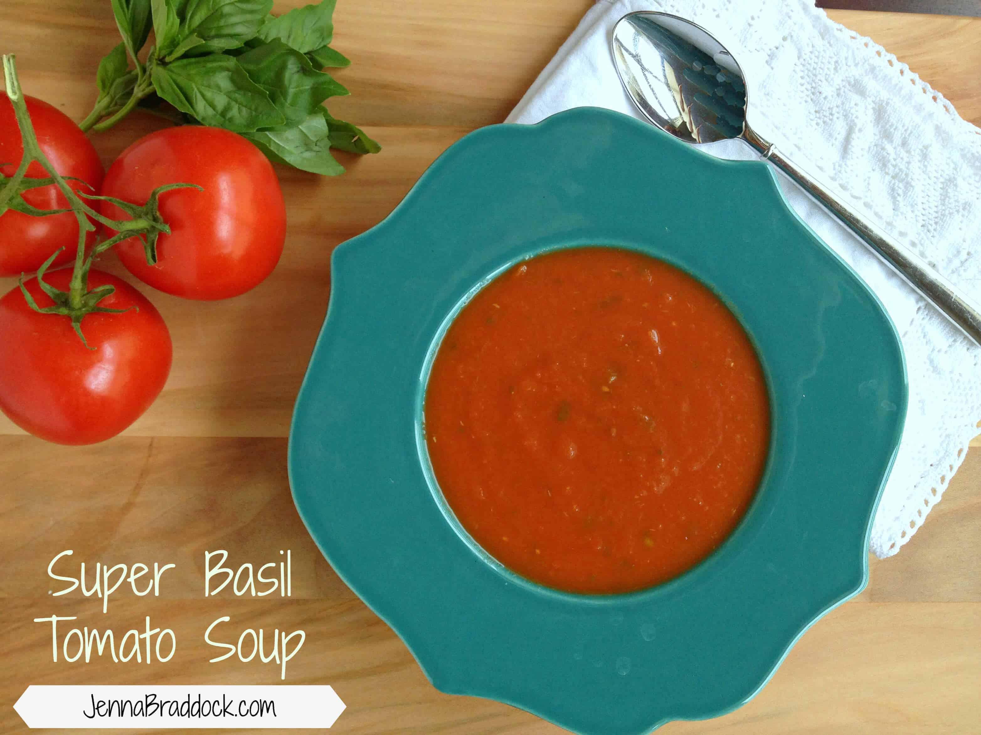 Super Basil Tomato Soup