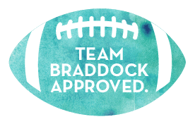 Team Braddock Approved