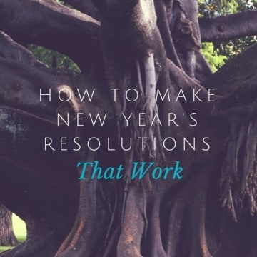 What are you telling yourself about yourself? It may be what keeps you from reaching your goals for the New Year. Here's what you need to know about how to make New Year's resolutions that work.