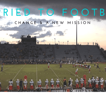 Married to Football: Change & a New Mission -- The story of being a coach's wife.