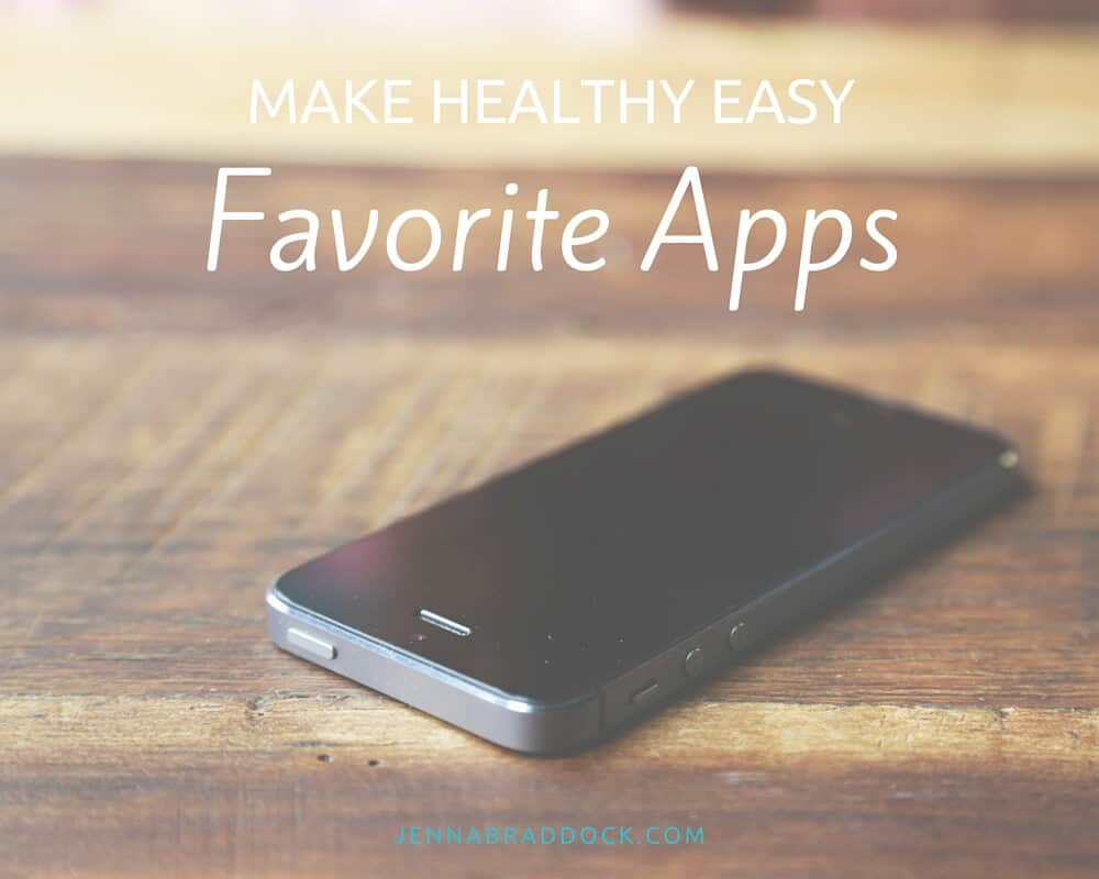The Make Healthy Easy Favorite Apps