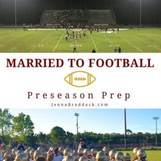 Married to Football: Preseason Prep JennaBraddock.com #football