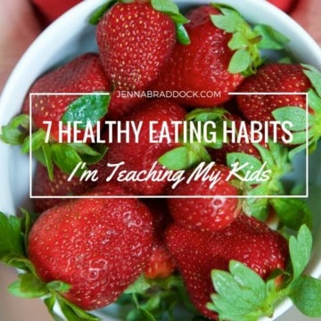 As parents we teach our kids everything about life. While I don't have all the answers for every area you deal with, I'm sharing the 7 healthy eating habits I'm teaching my kids. I hope they help and encourage you too.
