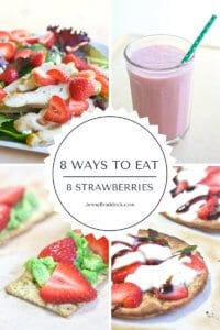 8 Ways to Eat Strawberries - 8 easy ways to get a serving of strawberries in your day. #sponsored