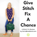 Give Stitch Fix a Chance