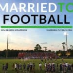 Married to Football – 2016 Season Scrapbook