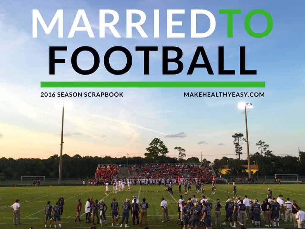 married to football 2016 season scrapbook make healthy easy