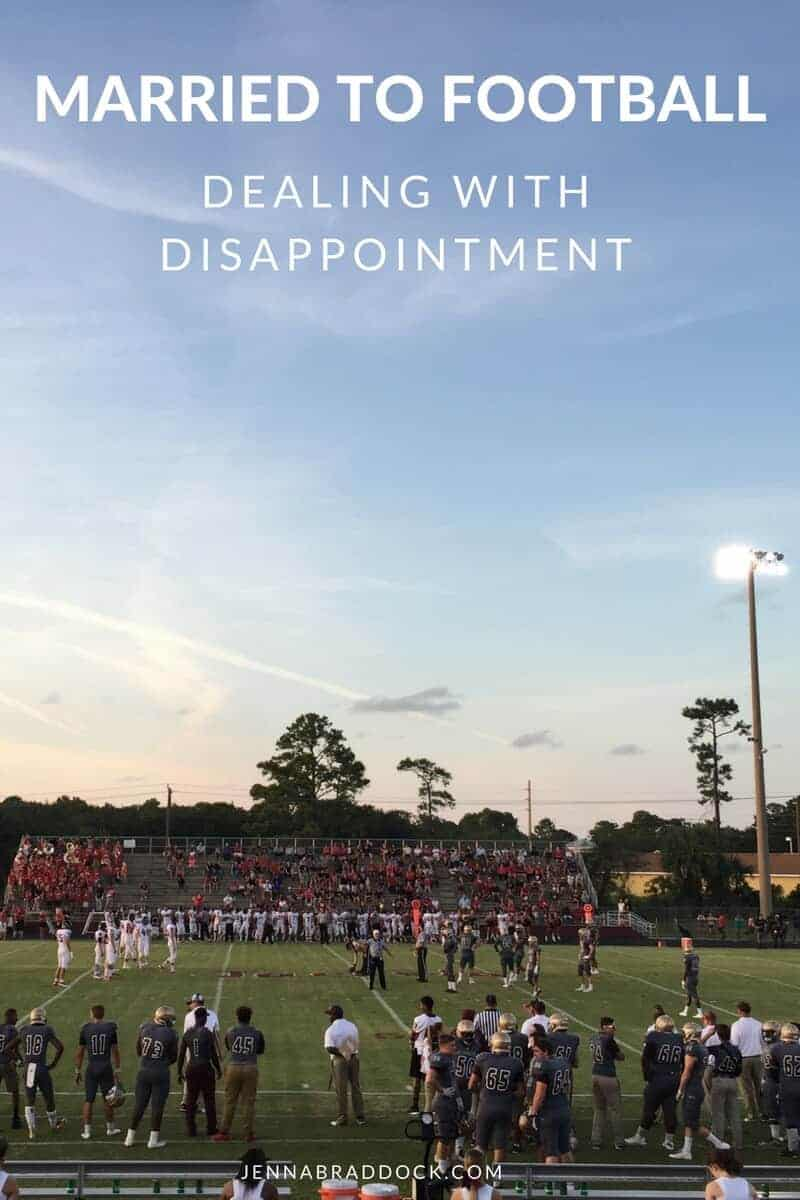 Disappointment is a commonly felt emotion in life, especially as a coaching family. Here's what it looks like in our football life and some tips on how to deal with it.