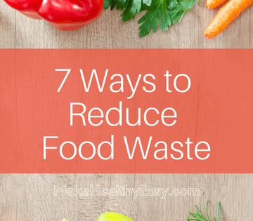 Kitchen Conservation starts with small steps that do make a difference. Here are 7 ways to reduce waste today.