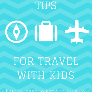 10 Survival Tips for Travel with Kids