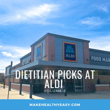 Dietitian Picks at ALDI - the healthy foods you should be buying at ALDI