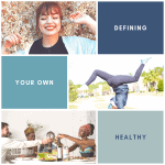 Defining Your Own Healthy