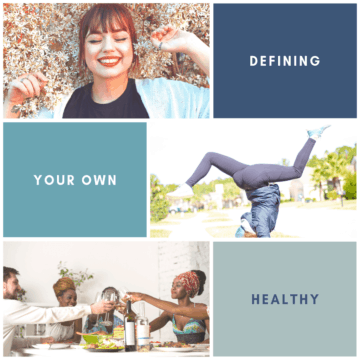 Who or what are you allowing to define your healthy? Here's why it might be time to start defining your own healthy and how to do it.