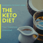 The Keto Diet – Your Questions Answered