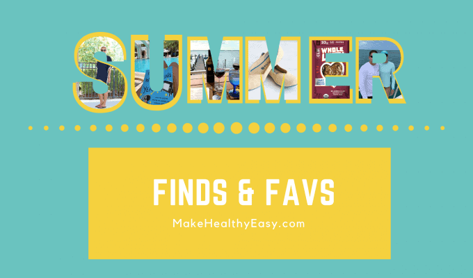Summer Finds & Favorites