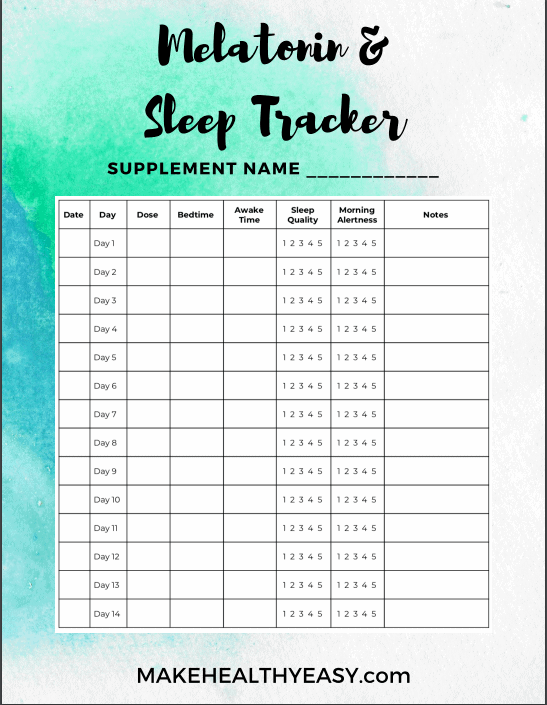 Melatonin and sleep tracker from Make Healthy Easy --- Here's everything you need to know about the sleep aid melatonin including the definition, benefits, safety and dosing. #melatonin #sleep #supplments