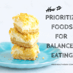 How to prioritize foods for balanced eating