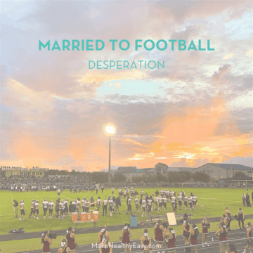 Married to Football: How desperation creeps in and what to do about it