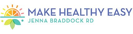 Make Healthy Easy - Jenna Braddock RD logo