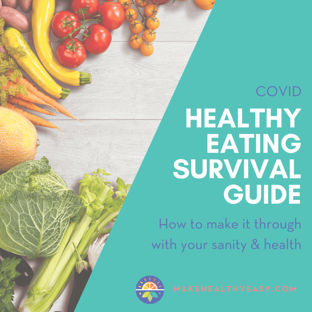 COVID healthy eating survival guide