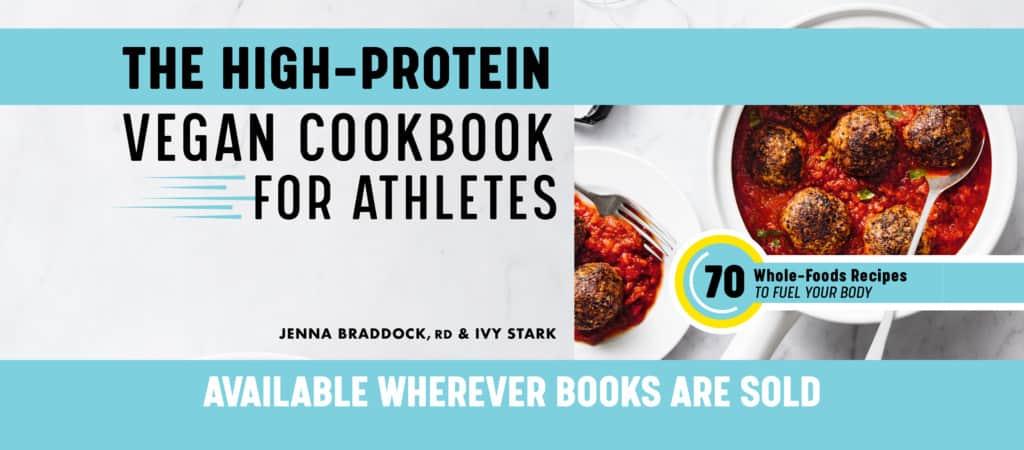 Jenna Braddock Cookbook - High protein vegan cookbook for athletes